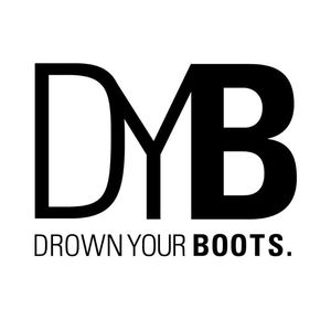 Drown Your Boots