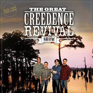 The Great Creedence Revival Show