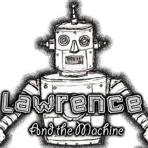 Lawrence and the Machine