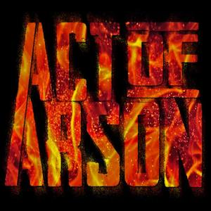 Act of Arson
