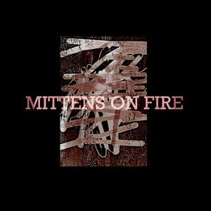 Mittens On Fire