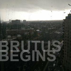 Brutus Begins