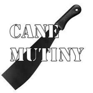 Cane Mutiny