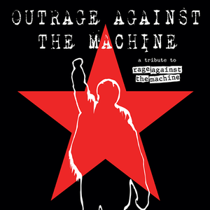 OutRage Against The Machine - UK's Premier Rage Against the Machine Tribute