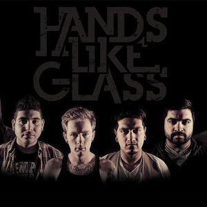 hands like glass