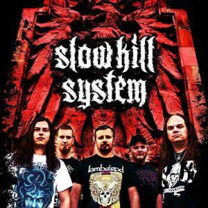 SLOW KILL SYSTEM
