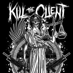 Kill the Client