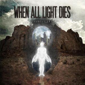 When All Light Dies.