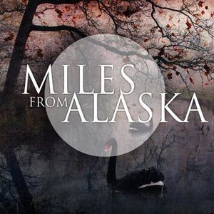 Miles from Alaska