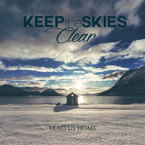 Keep The Skies Clear