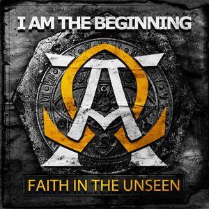 Faith in the Unseen
