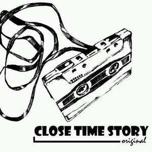 Close Time Story