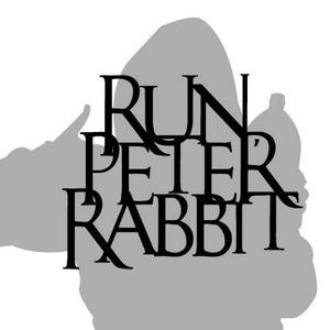 Run, Peter Rabbit