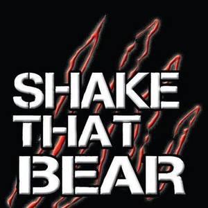 Shake That Bear