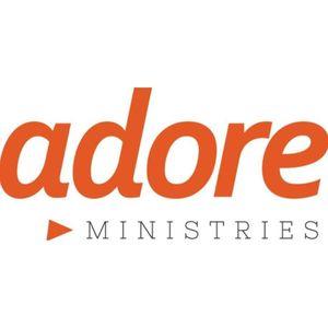 Adore Ministries