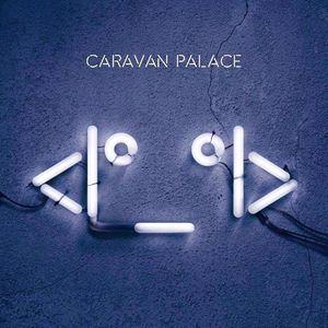 Photo artiste Caravan Palace