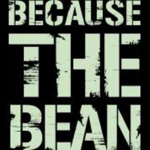 Because the Bean