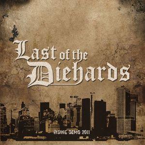 Last Of The Diehards