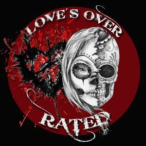 Love's Over-Rated