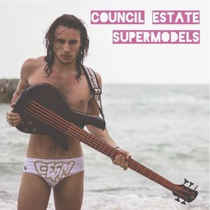 Council Estate Supermodels Live