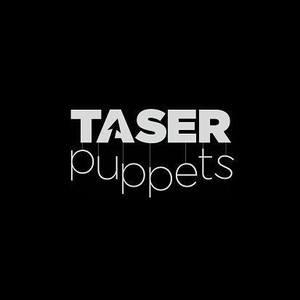 Taser Puppets