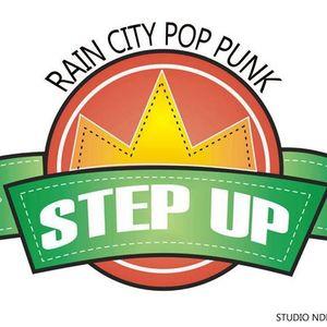 Step Up ( RAIN CITY POP PUNK )