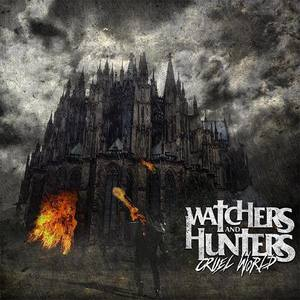 Watchers and Hunters