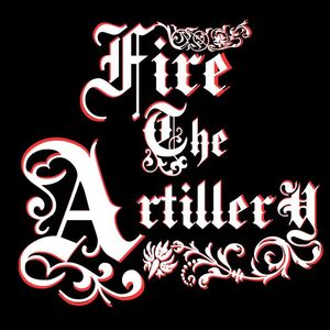 Fire The Artillery