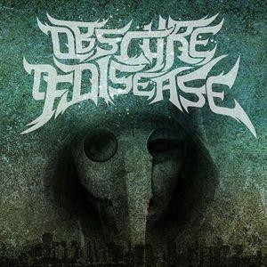 Obscure of Disease