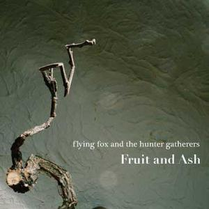 Flying Fox & the Hunter/Gatherers