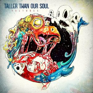 Taller Than Our Soul