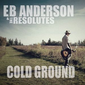 EB Anderson & The Resolutes Music