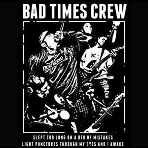 Bad Times Crew