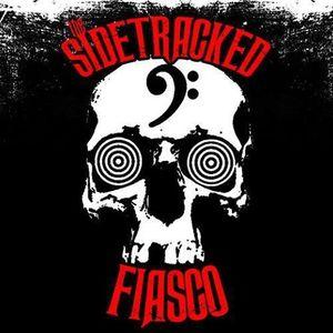 The SideTracked Fiasco