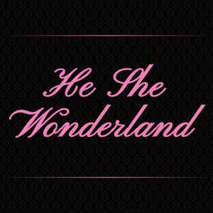 He She Wonderland