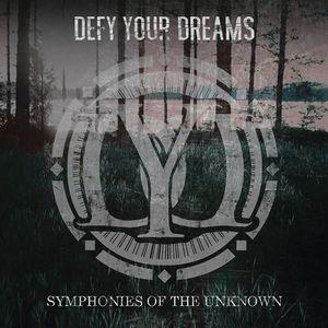 Defy Your Dreams