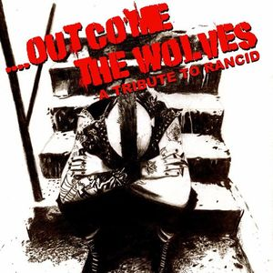 Out Come The Wolves (A Tribute To Rancid)