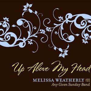 Melissa Weatherly and The Any Given Sunday Band