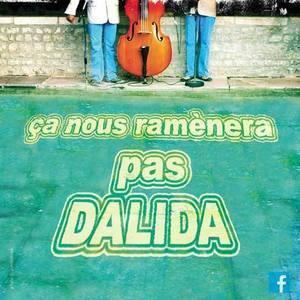 Ça nous ramènera pas Dalida