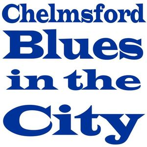 Blues in the City Chelmsford