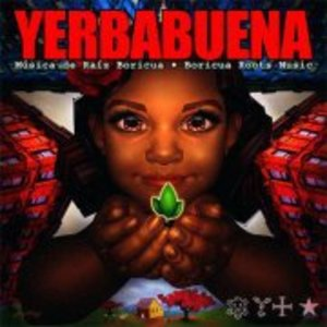 YERBABUENA: Boricua Roots Music