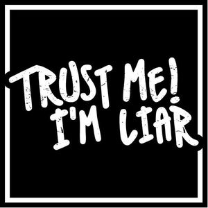 Trust Me I'm Liar (ExC)