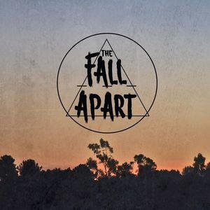 The Fall Apart