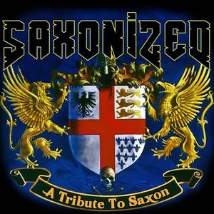 Saxonized - A Tribute To Saxon