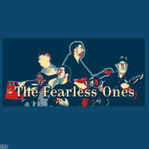 THE FEARLESS ONES