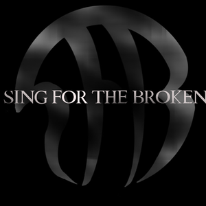 Sing For The Broken