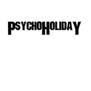 Psycho Holiday