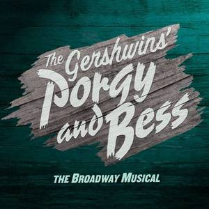 The Gershwins' Porgy and Bess National Tour