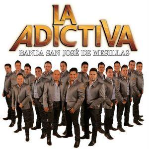 Adictiva Banda San Jose