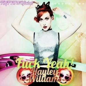 Fuck Yeah! Hayley Williams